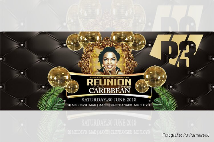 Reunion invites Club Carribean zaterdag 30 juni in P3